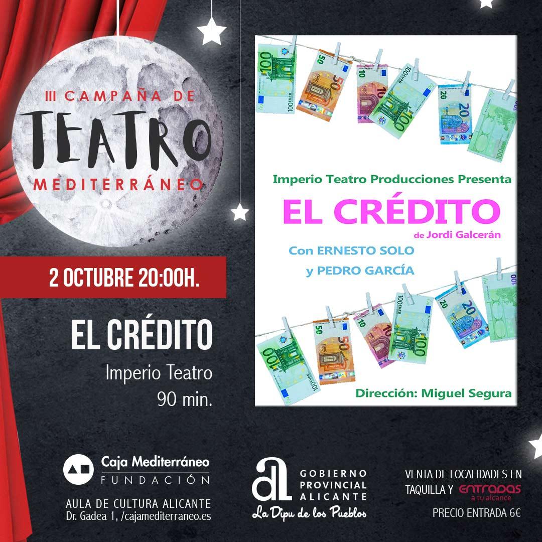 el-credito-iii-campana-de-teatro-mediter