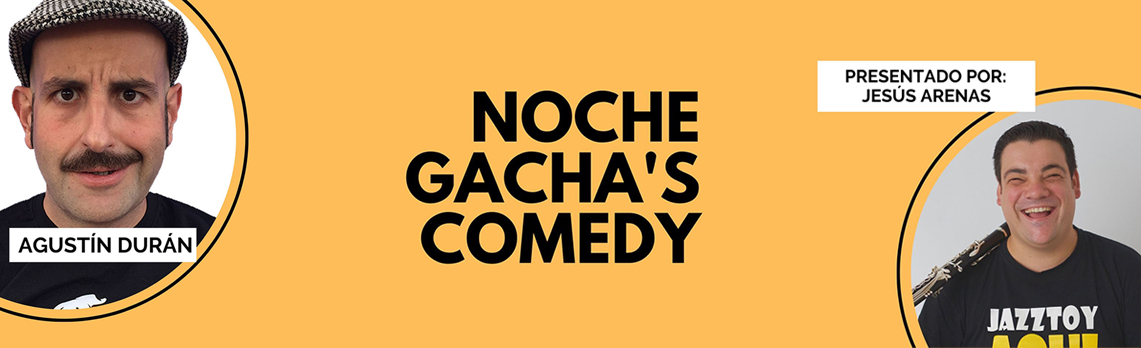 noches-de-gachas-comedy-5e2acac2dbd45.jpeg
