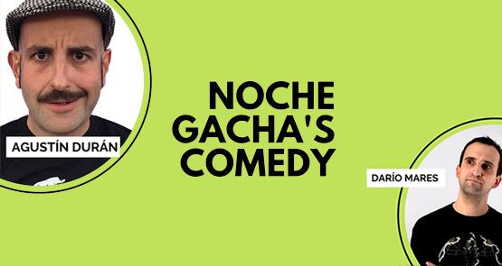 gachas-comedy-san-clemente-5e2ed4b366a27.jpeg